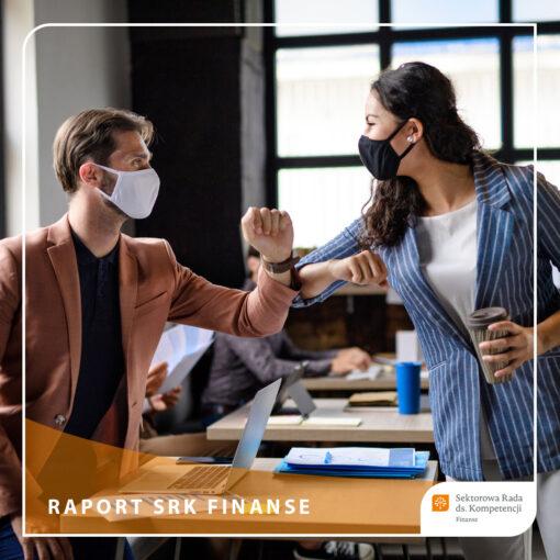 """Raport SRK Finanse """"Przyszłość pracy w sektorze finansowym"""""""