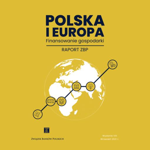 Raport ZBP: Raport Polska i Europa 2021 - nowe rozdanie gospodarcze